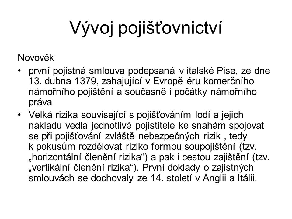 Vývoj pojišťovnictví Novověk