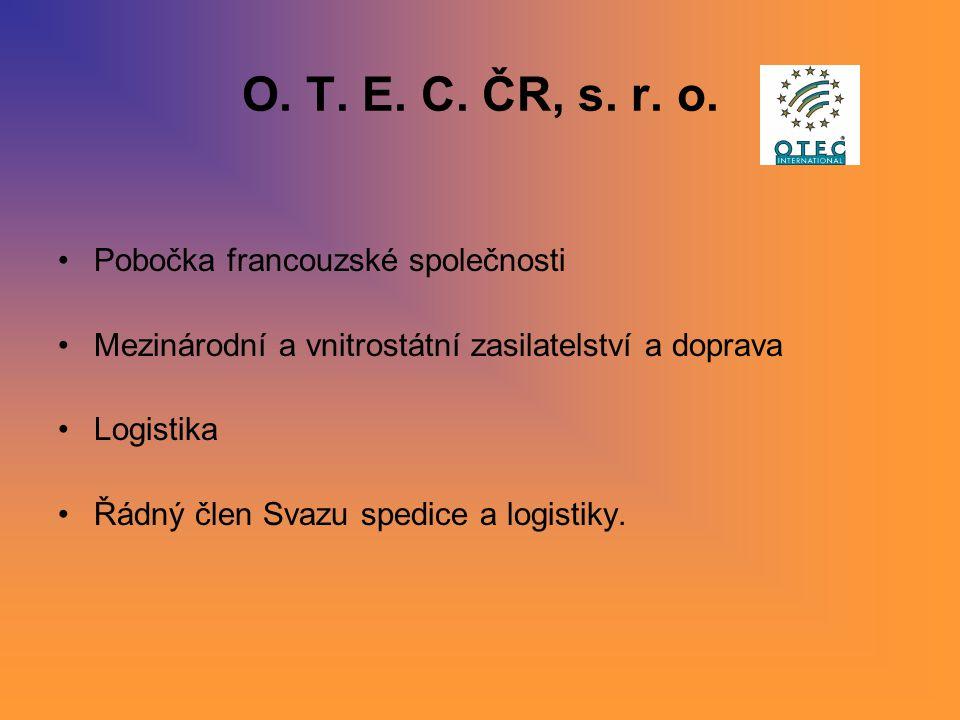 O. T. E. C. ČR, s. r. o. Pobočka francouzské společnosti