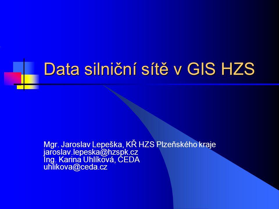 Data silniční sítě v GIS HZS
