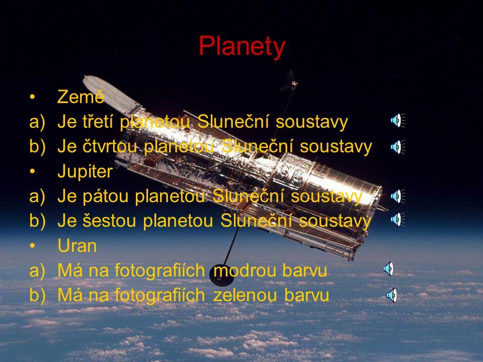 Planety Země Je třetí planetou Sluneční soustavy