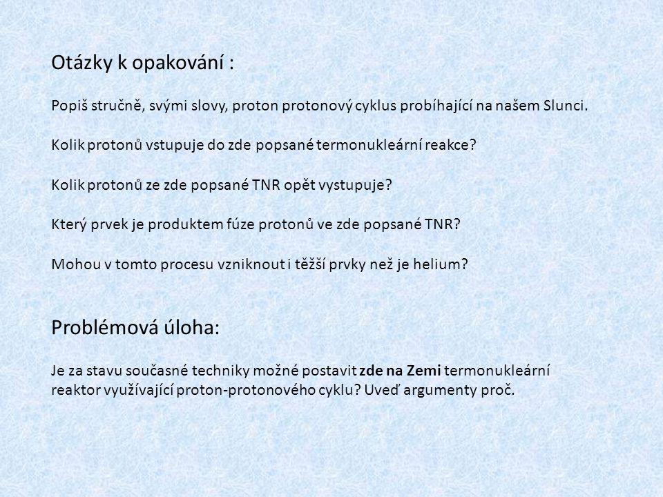 Otázky k opakování : Problémová úloha:
