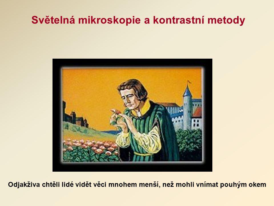 Světelná mikroskopie a kontrastní metody