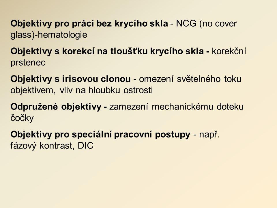 Objektivy pro práci bez krycího skla - NCG (no cover glass)-hematologie