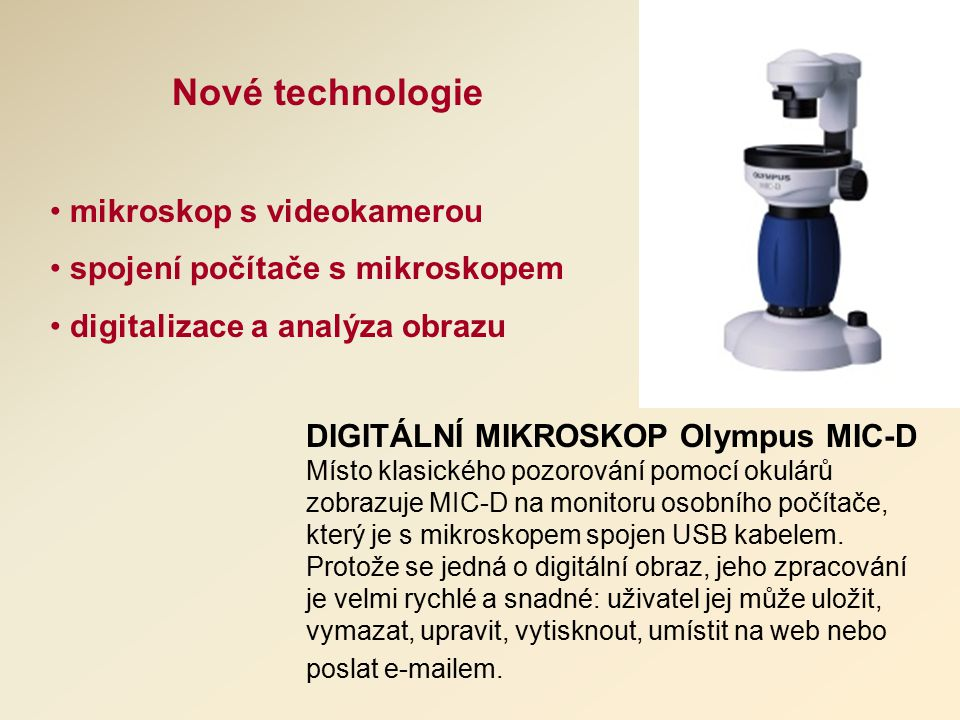 Nové technologie mikroskop s videokamerou