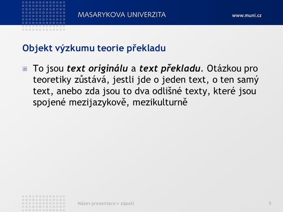 Objekt výzkumu teorie překladu