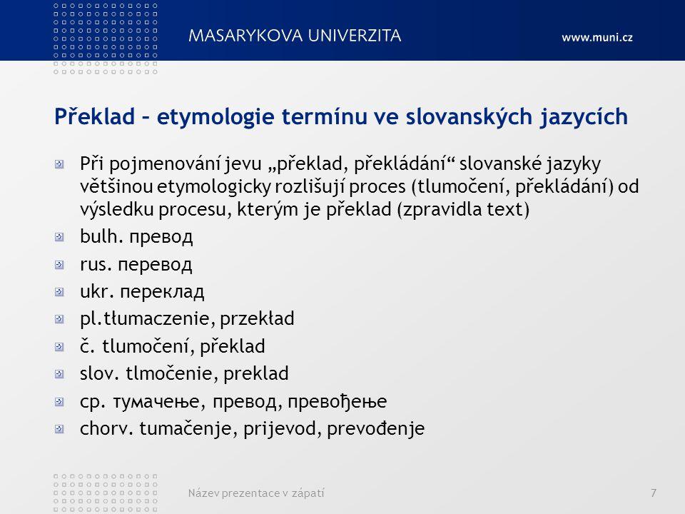 Překlad – etymologie termínu ve slovanských jazycích