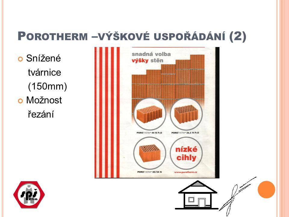 Porotherm –výškové uspořádání (2)