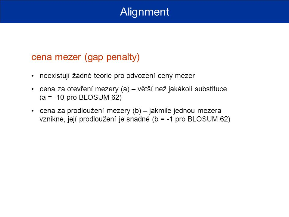 Alignment cena mezer (gap penalty)