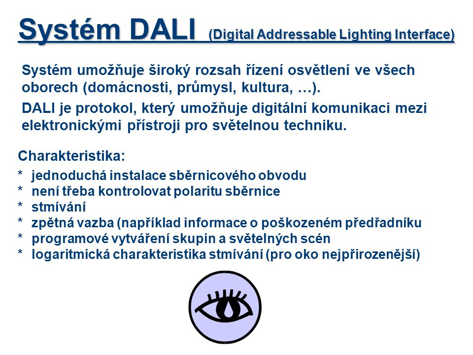 Systém DALI (Digital Addressable Lighting Interface)