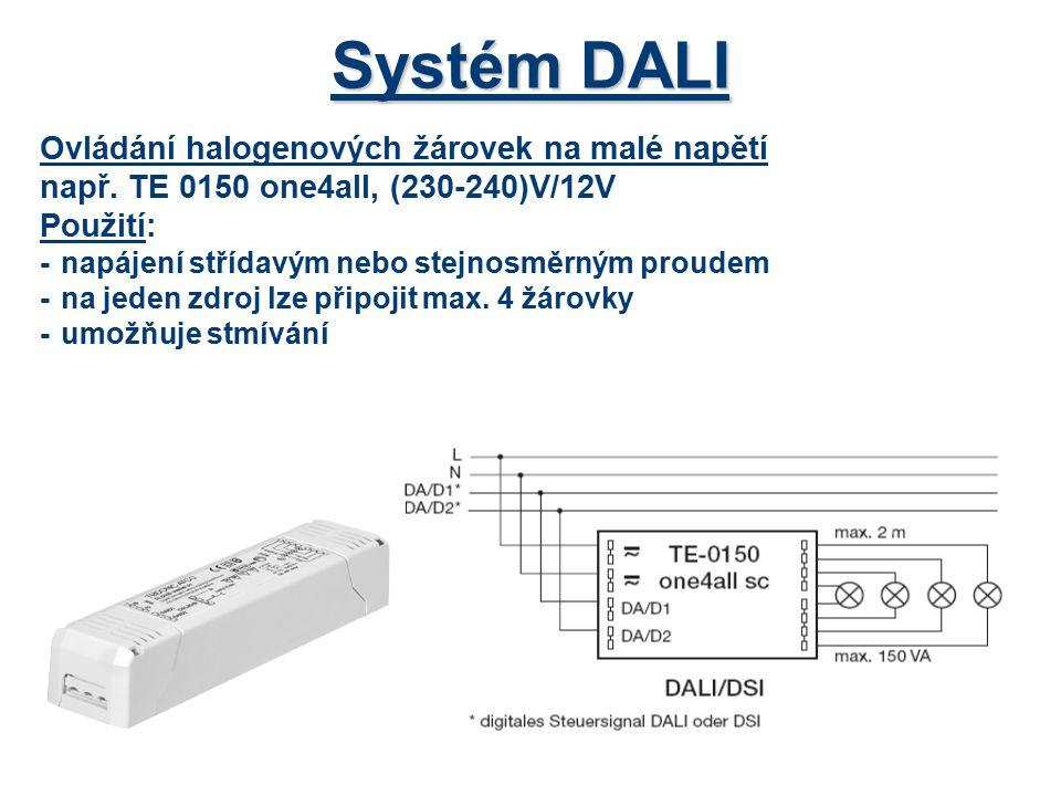 Systém DALI Ovládání halogenových žárovek na malé napětí