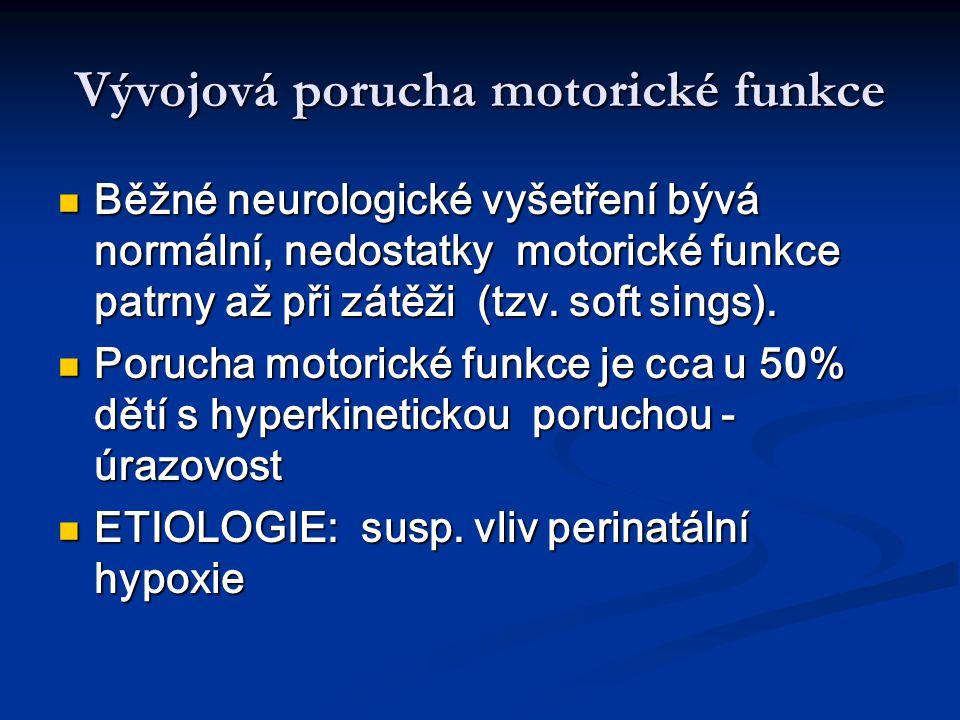 Vývojová porucha motorické funkce