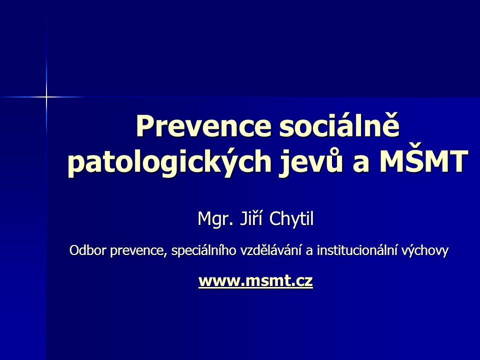 Prevence sociálně patologických jevů a MŠMT