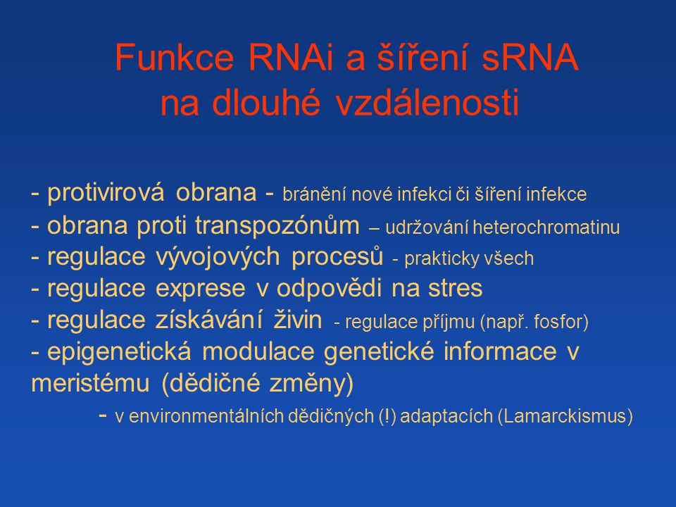 Funkce RNAi a šíření sRNA