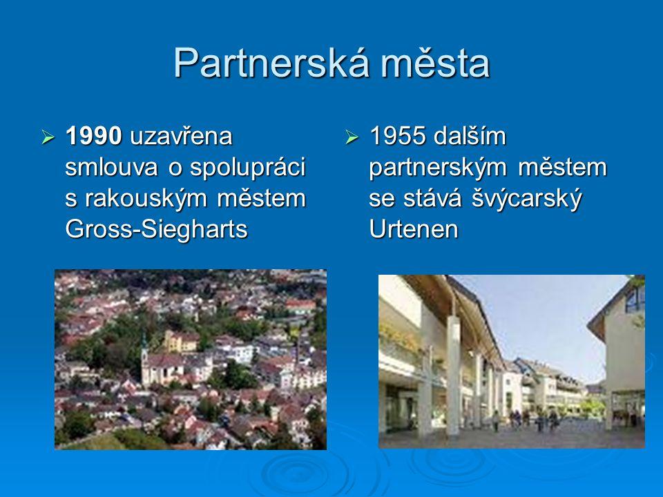 Partnerská města 1990 uzavřena smlouva o spolupráci s rakouským městem Gross-Siegharts.