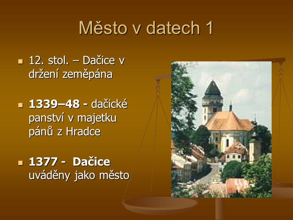 Město v datech 1 12. stol. – Dačice v držení zeměpána
