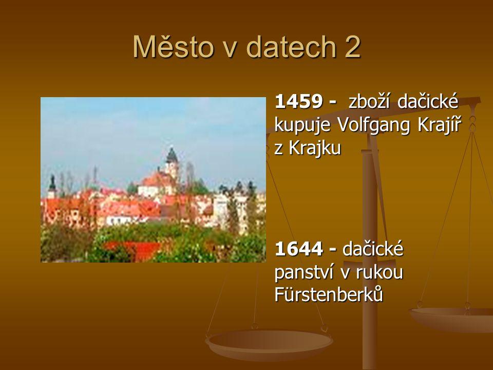 Město v datech 2 1459 - zboží dačické kupuje Volfgang Krajíř z Krajku