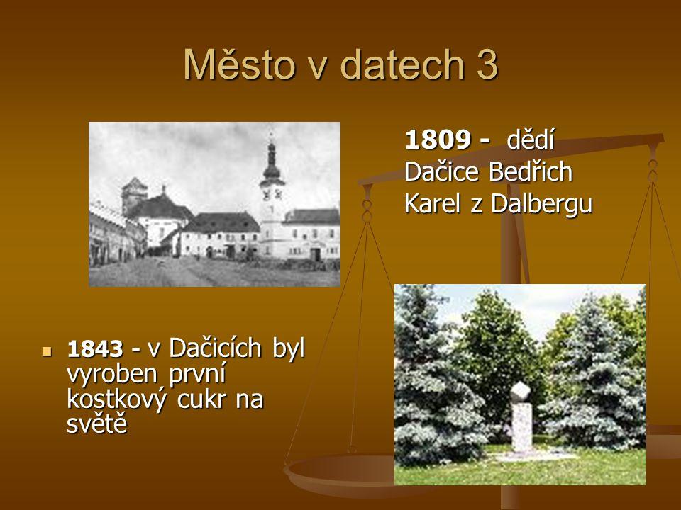 Město v datech 3 1809 - dědí Dačice Bedřich Karel z Dalbergu