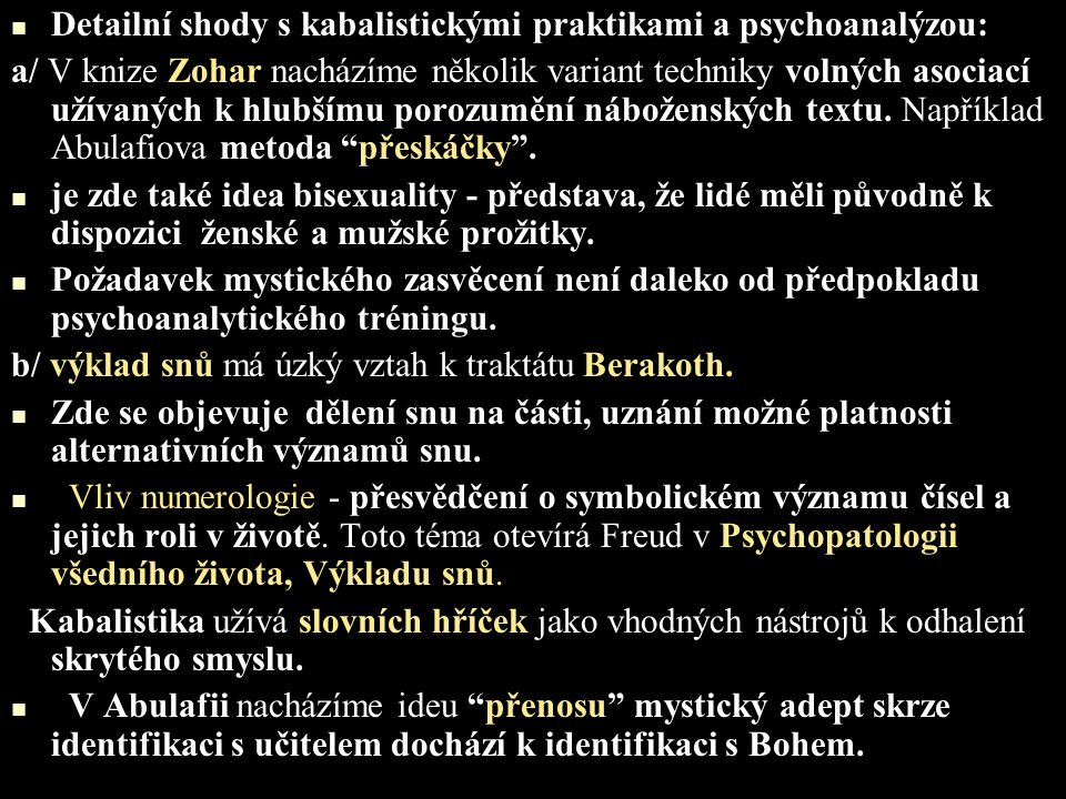 Detailní shody s kabalistickými praktikami a psychoanalýzou: