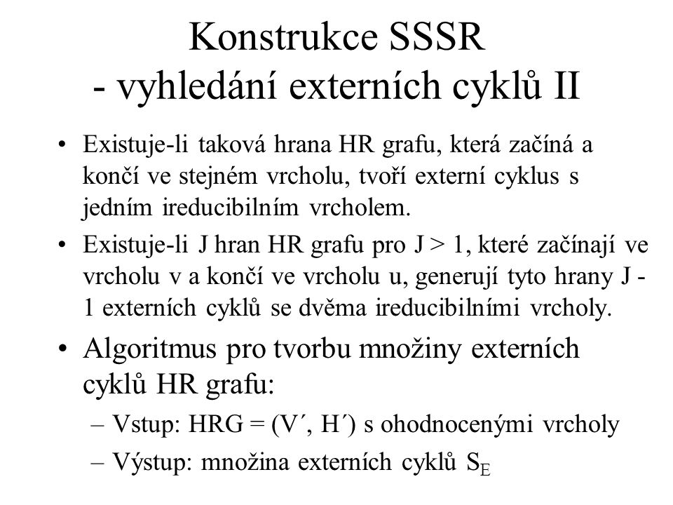 Konstrukce SSSR - vyhledání externích cyklů II