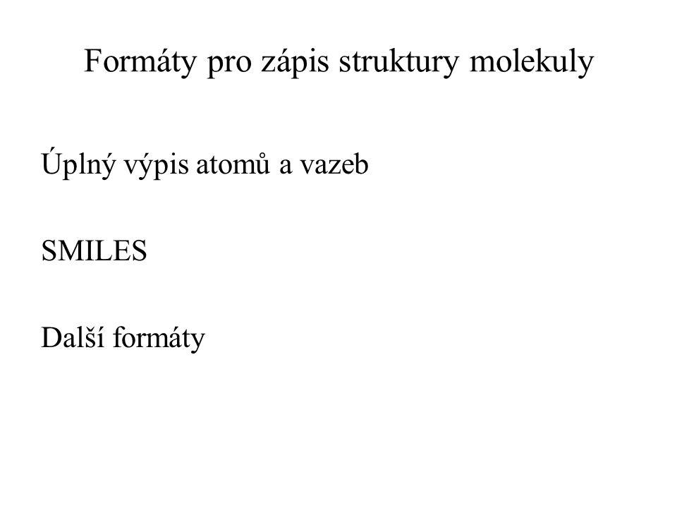 Formáty pro zápis struktury molekuly