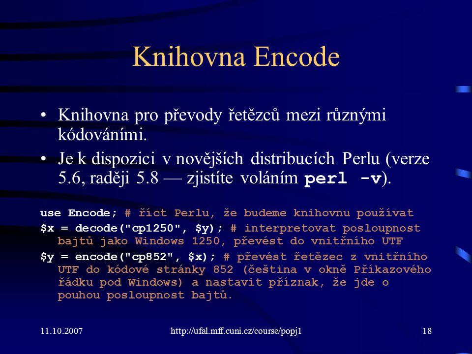 Knihovna Encode Knihovna pro převody řetězců mezi různými kódováními.