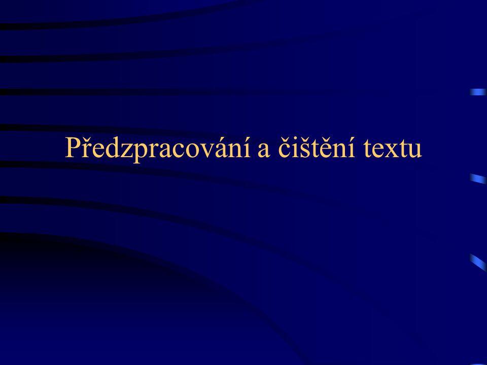 Předzpracování a čištění textu