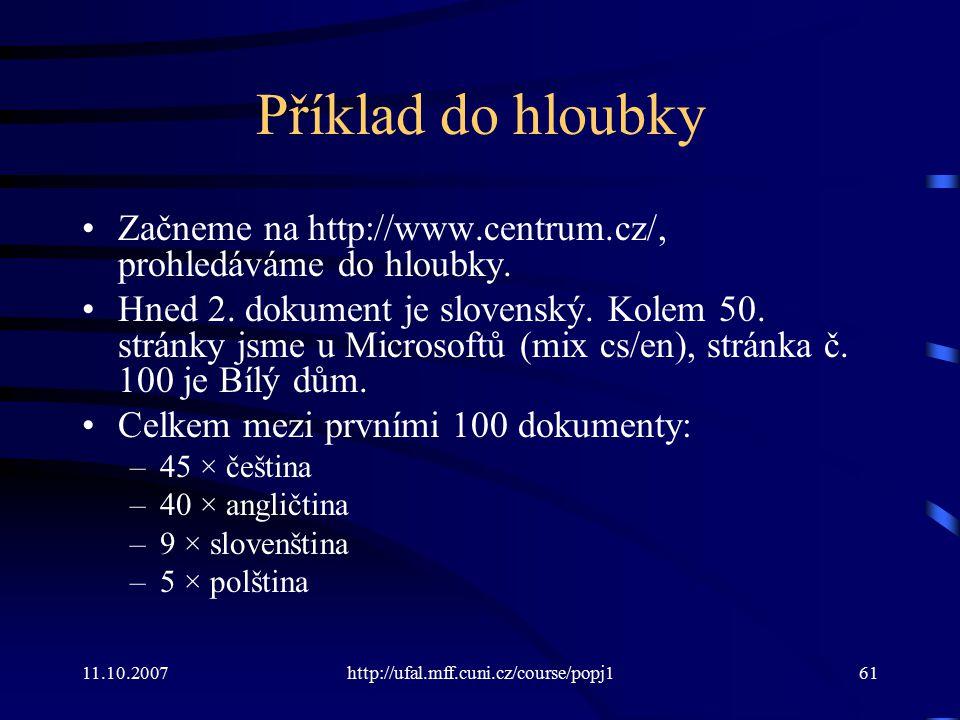 Příklad do hloubky Začneme na http://www.centrum.cz/, prohledáváme do hloubky.