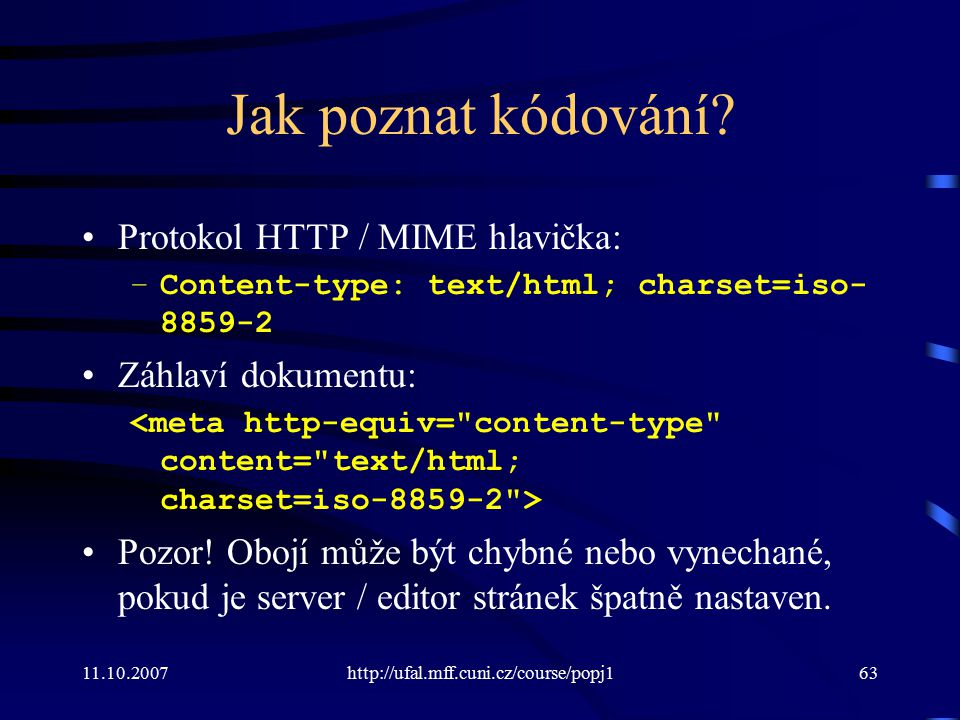 Jak poznat kódování Protokol HTTP / MIME hlavička: Záhlaví dokumentu: