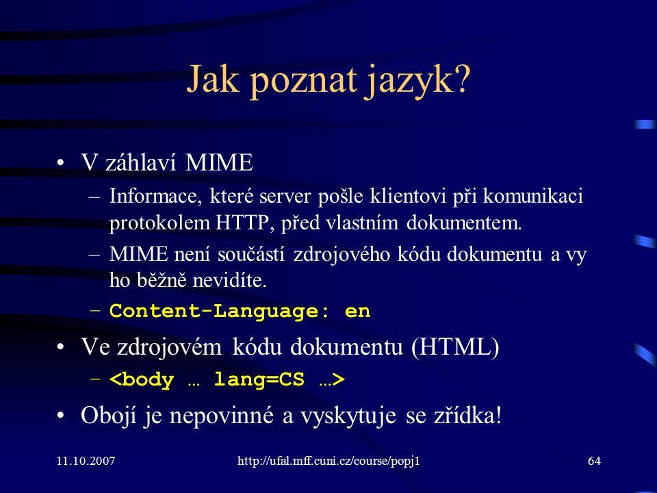Jak poznat jazyk V záhlaví MIME Ve zdrojovém kódu dokumentu (HTML)