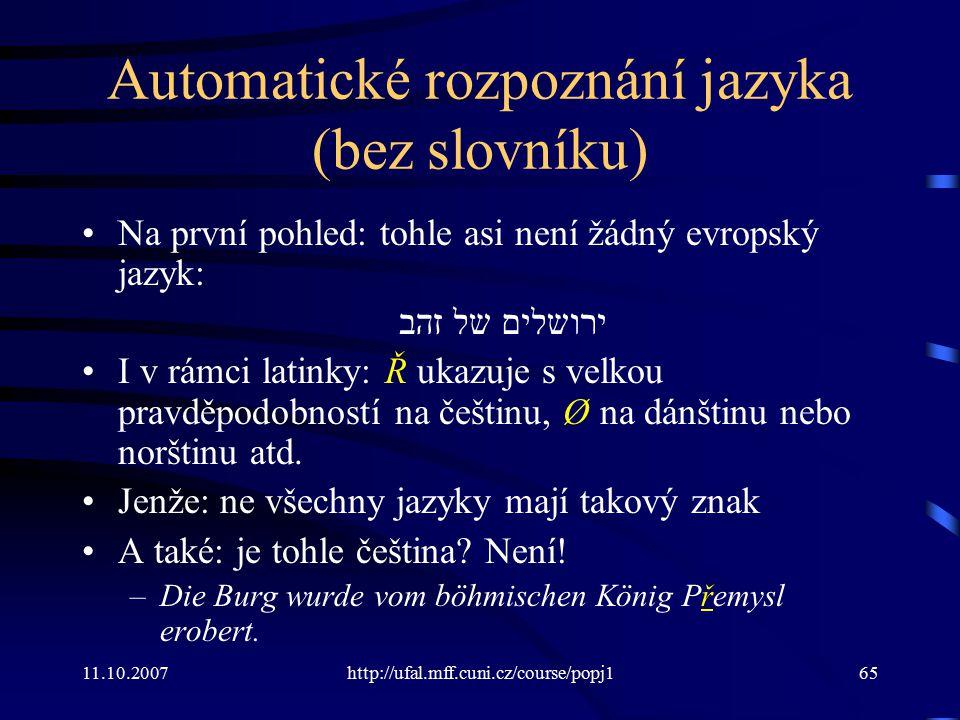 Automatické rozpoznání jazyka (bez slovníku)