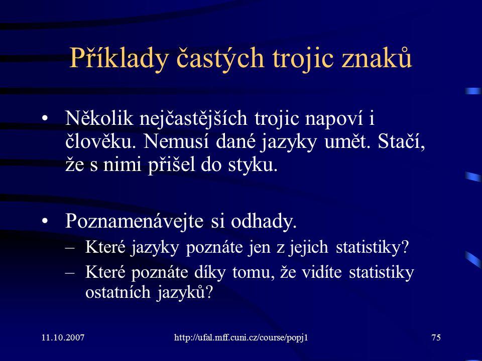 Příklady častých trojic znaků