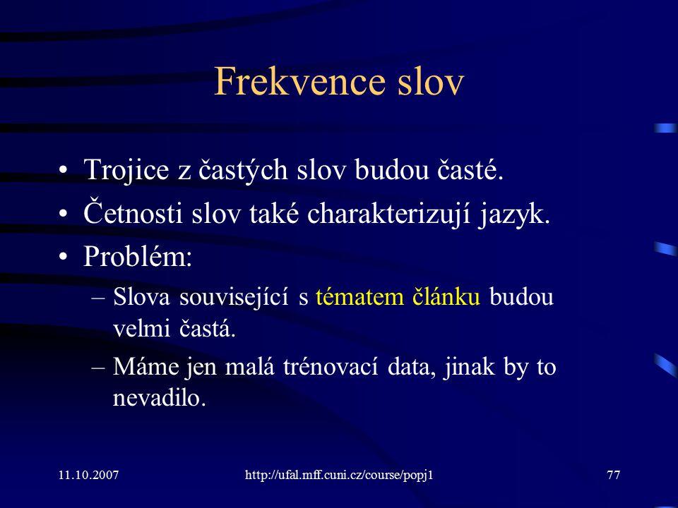 Frekvence slov Trojice z častých slov budou časté.