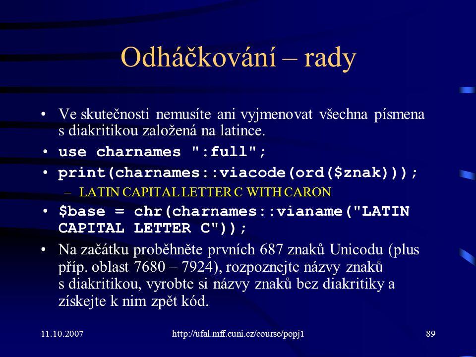 Odháčkování – rady Ve skutečnosti nemusíte ani vyjmenovat všechna písmena s diakritikou založená na latince.