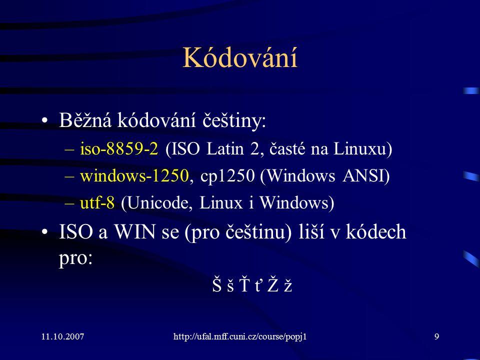 Kódování Běžná kódování češtiny: