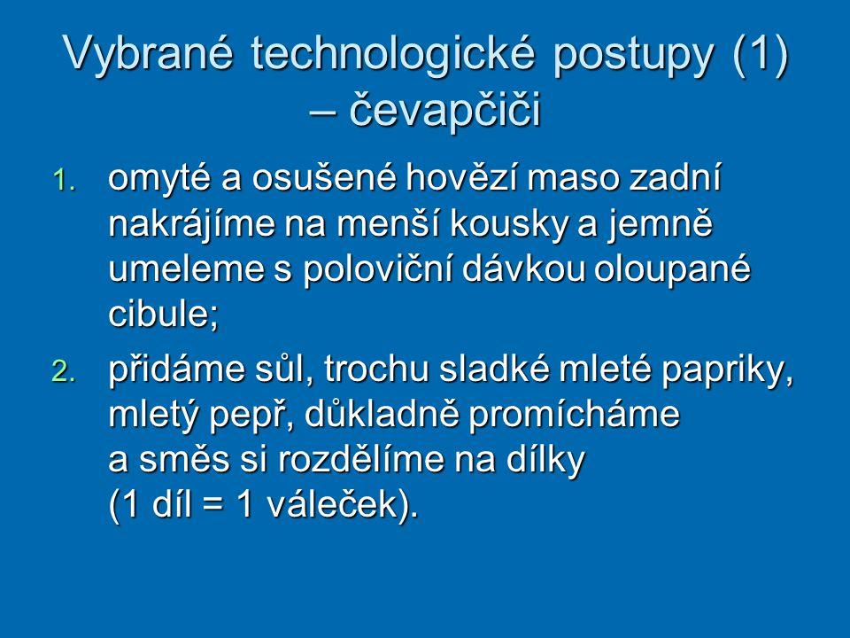 Vybrané technologické postupy (1) – čevapčiči