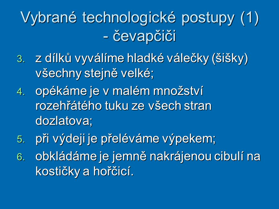 Vybrané technologické postupy (1) - čevapčiči
