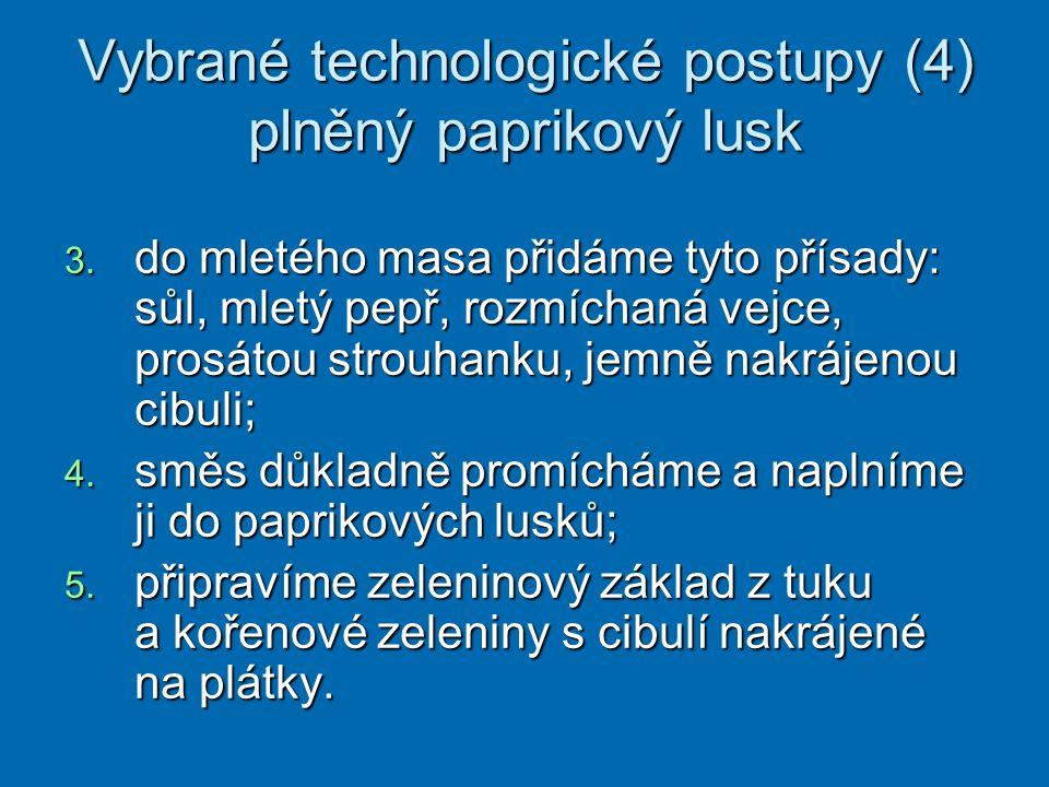 Vybrané technologické postupy (4) plněný paprikový lusk