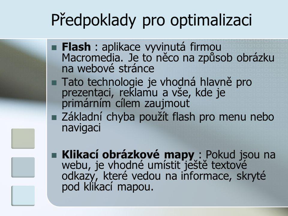 Předpoklady pro optimalizaci