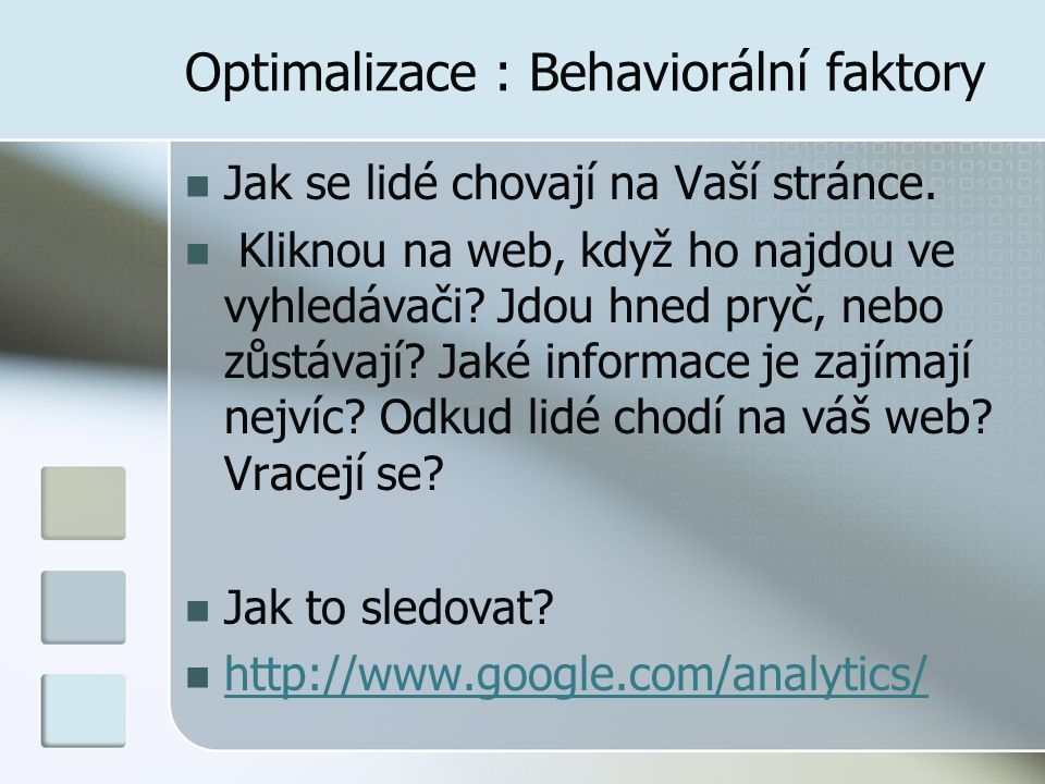 Optimalizace : Behaviorální faktory