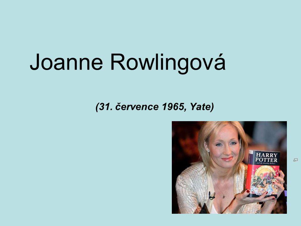Joanne Rowlingová (31. července 1965, Yate)