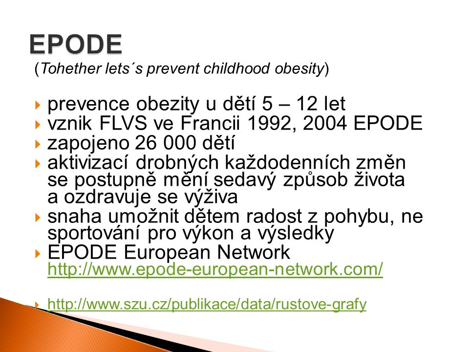 EPODE prevence obezity u dětí 5 – 12 let