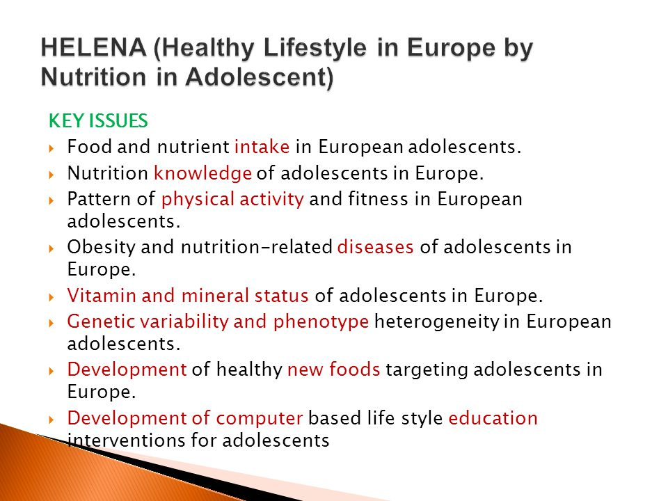 HELENA (Healthy Lifestyle in Europe by Nutrition in Adolescent)