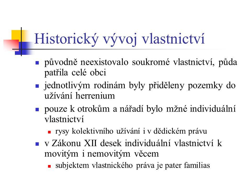 Historický vývoj vlastnictví
