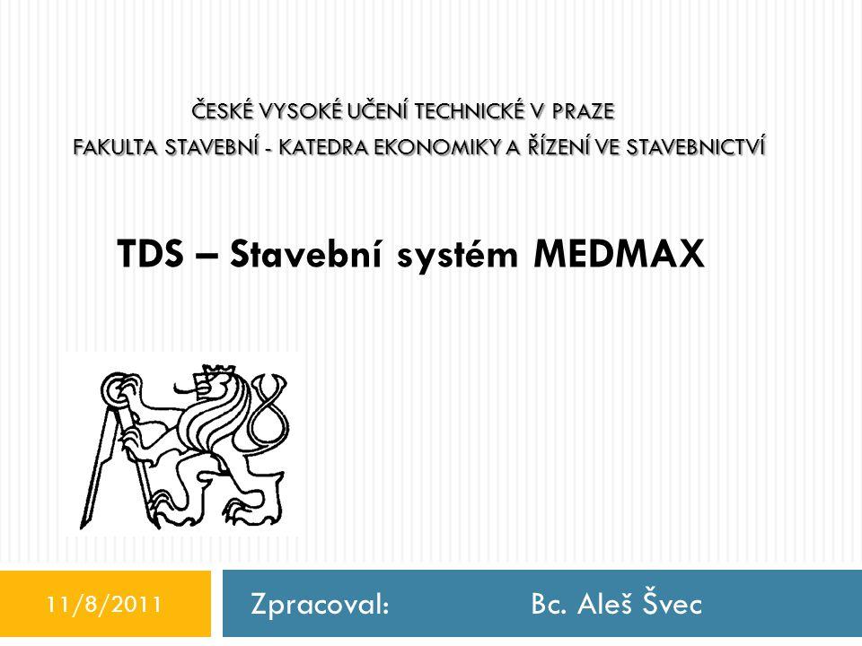 TDS – Stavební systém MEDMAX
