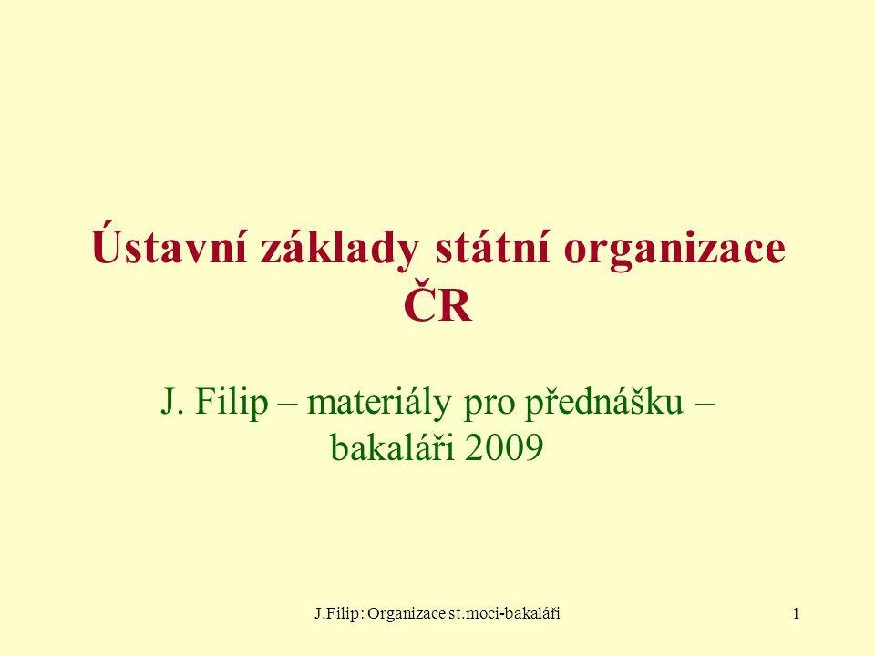 Ústavní základy státní organizace ČR