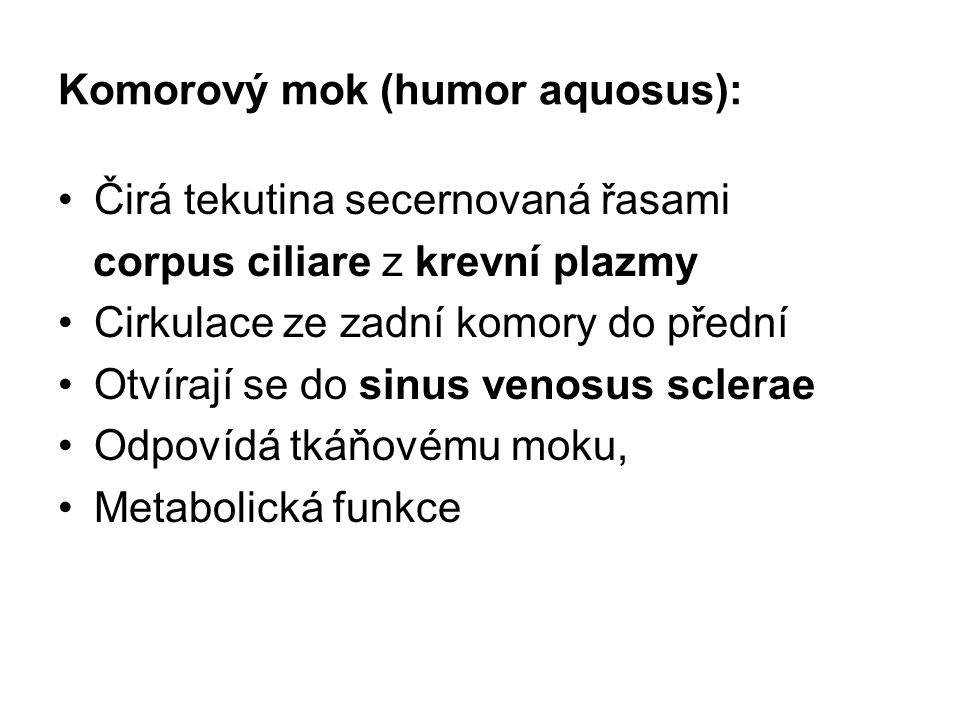 Komorový mok (humor aquosus):