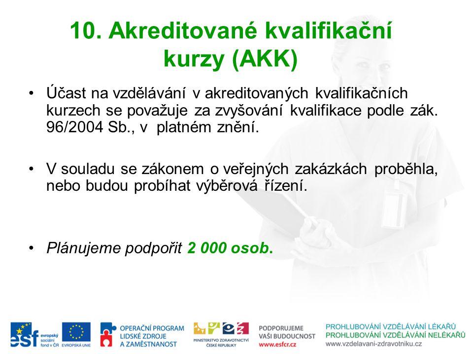 10. Akreditované kvalifikační kurzy (AKK)
