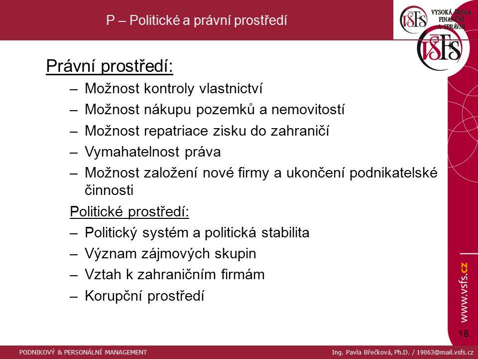 P – Politické a právní prostředí