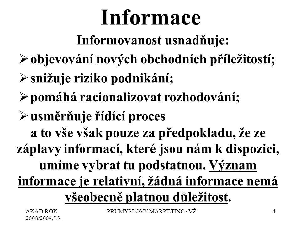 Informovanost usnadňuje: