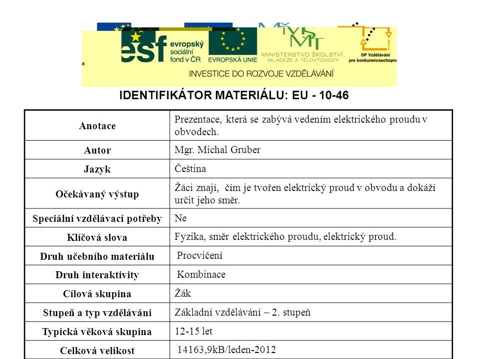 IDENTIFIKÁTOR MATERIÁLU: EU - 10-46